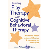Blending Play Therapy with Cognitive Behavioral Therapy (BOK)