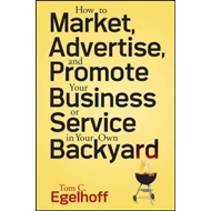 How to Market, Advertise and Promote Your Business or Servic (BOK)