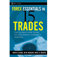 Forex Essentials in 15 Trades (BOK)