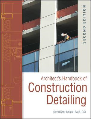 Architect's Handbook of Construction Detailing (BOK)