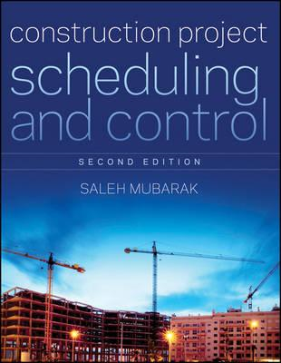 Construction Project Scheduling and Control (BOK)