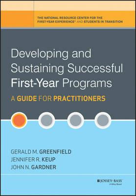 Developing and Sustaining Successful First-Year Programs (BOK)