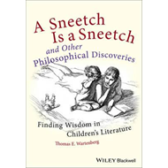 Sneetch is a Sneetch and Other Philosophical Discoveries (BOK)