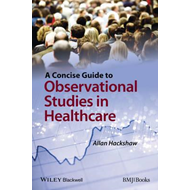 Concise Guide to Observational Studies in Health Care (BOK)