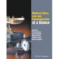 Medical Ethics, Law and Communication at a Glance (BOK)
