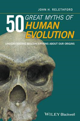 50 Great Myths of Human Evolution (BOK)