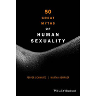 50 Great Myths of Human Sexuality (BOK)
