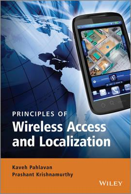 Principles of Wireless Access and Localization: A Unified Approach (BOK)