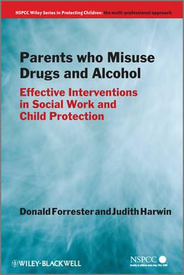 Parents Who Misuse Drugs and Alcohol: Effective Interventions in Social Work and Child Protection (BOK)