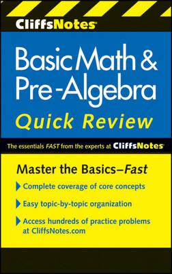 CliffsNotes Basic Math & Pre-algebra Quick Review (BOK)