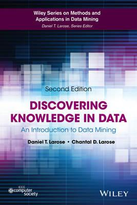 Discovering Knowledge in Data: An Introduction to Data Mining (BOK)