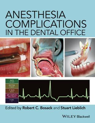 Anesthesia Complications in the Dental Office (BOK)