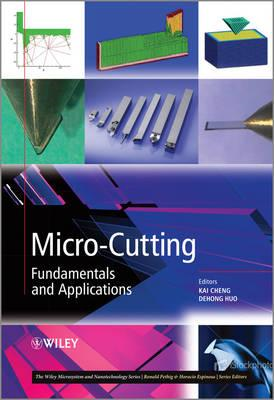 Micro Cutting: Fundamentals and Applications (BOK)