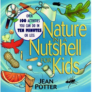 Nature in a Nutshell for Kids (BOK)