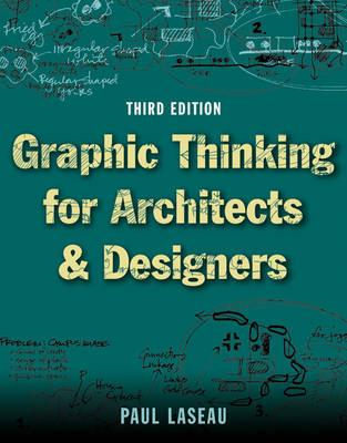 Graphic Thinking for Architects and Designers (BOK)