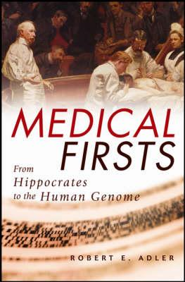 Medical Firsts (BOK)