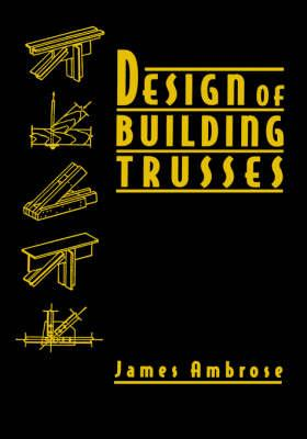 Design of Building Trusses (BOK)