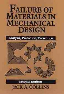 Failure of Materials in Mechanical Design (BOK)