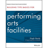 Building Type Basics for Performing Arts Facilities