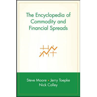 Encyclopedia of Commodity and Financial Spreads (BOK)