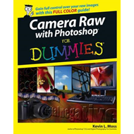Camera Raw with Photoshop For Dummies (BOK)