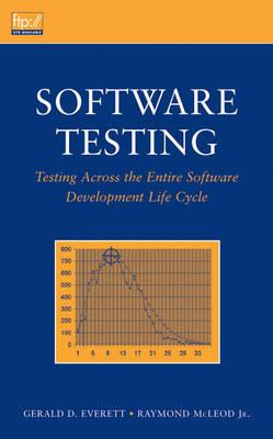 Software Testing: Testing Across the Entire Software Development Life Cycle (BOK)