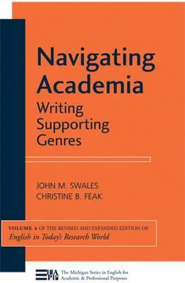Navigating Academia: Writing Supporting Genres (BOK)