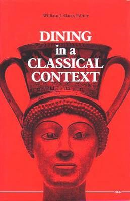 Dining in a Classical Context (BOK)