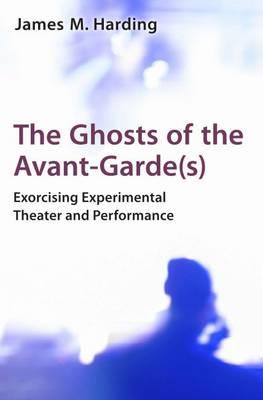 Ghosts of the Avant-Garde(S) (BOK)