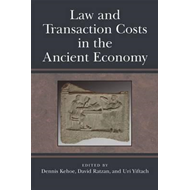 Law and Transaction Costs in the Ancient Economy (BOK)