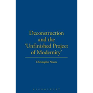 Deconstruction and the Unfinished Project of Modernity (BOK)