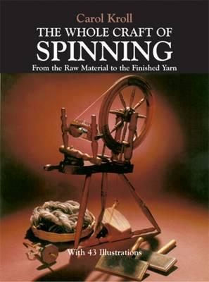 Whole Craft of Spinning (BOK)