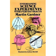 Entertaining Science Experiments With Everyday Objects (BOK)