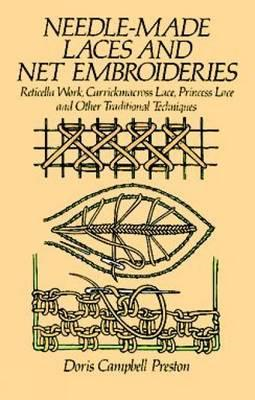 Needle-Made Laces and Net Embroideries (BOK)
