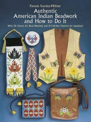 Authentic American Indian Beadwork and How to Do it (BOK)