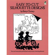 Easy-to-Cut Silhouette Designs (BOK)