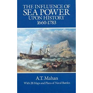 Influence of Sea Power Upon History, 1660-1783 (BOK)