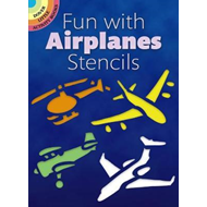Fun with Airplanes Stencils (BOK)