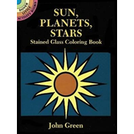 Sun, Planets, Stars Stained Glass Coloring Book (BOK)