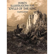 Dore's Illustrations for Idylls of the King (BOK)