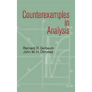 Counterexamples in Analysis (BOK)