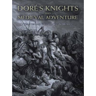 Dore's Knights and Medieval Adventure (BOK)