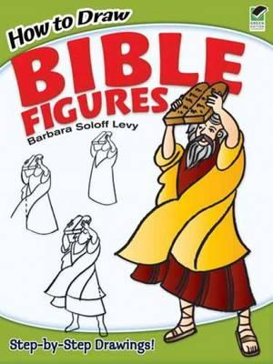 How to Draw Bible Figures (BOK)