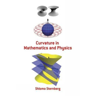 Curvature in Mathematics and Physics (BOK)