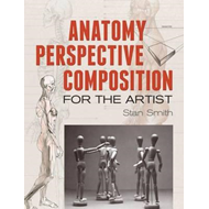 Anatomy, Perspective and Composition for the Artist (BOK)