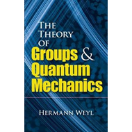 Theory of Groups and Quantum Mechanics (BOK)