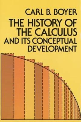 History of the Calculus and Its Conceptual Development (BOK)