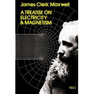 Treatise on Electricity and Magnetism, Vol. 1 (BOK)