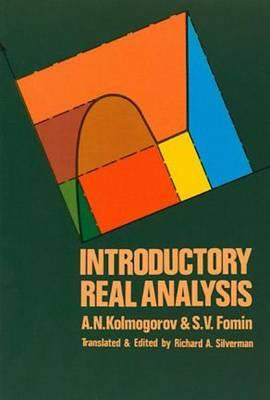 Introductory Real Analysis (BOK)
