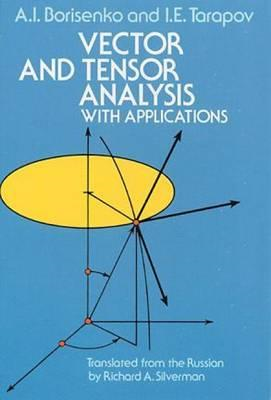 Vector and Tensor Analysis with Applications (BOK)